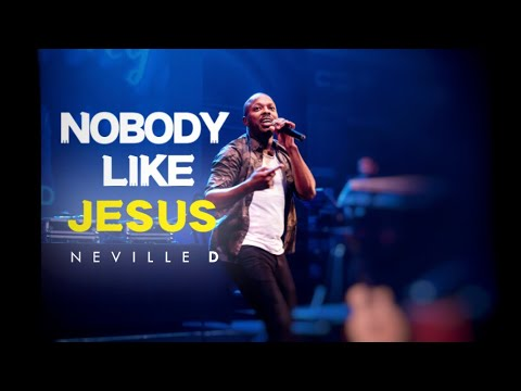 Download Neville D - Nobody Like Jesus Ft. Cjay (Music Video) HD Mp4 3GP Video and MP3