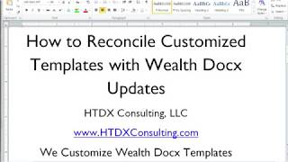 Reconcile Customized Templates with Wealth Docx Updates
