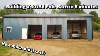 Building A 30x56 Pole Barn In 8 Minutes | How Much Did It Cost?