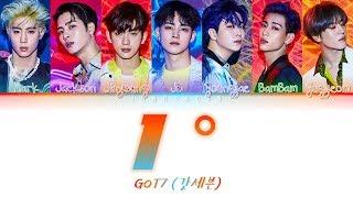 GOT7 (갓세븐)- 1° (Degree) [Han|Rom|Eng|가사 Color Coded Lyrics]