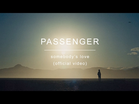 Passenger | Somebody's Love (Official Video) Mp3