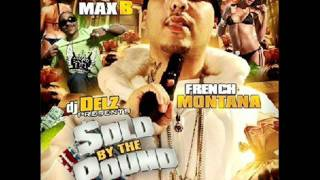 French Montana - WE RUN NEW YORK DAME GREASE,MAX B