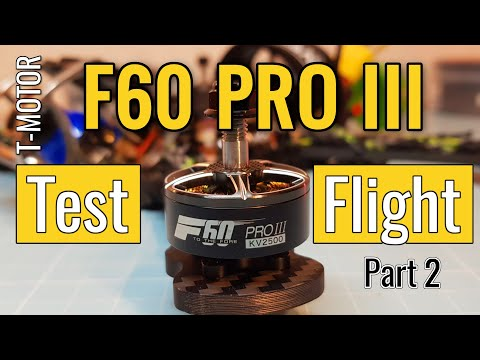T-Motor F60 Pro III (v3) - From Banggood - First Flight - Review Part 2