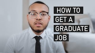 HOW To Get A GRADUATE JOB With NO EXPERIENCE