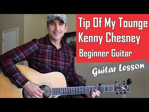 Tip Of My Tounge - Kenny Chesney - Guitar Lesson | Tutorial