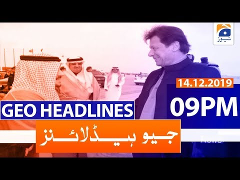Geo Headlines - 09 PM | 14th December 2019