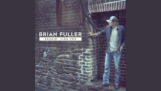 Brian Fuller Buzzin' Like You