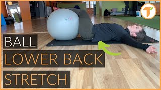 Lower Back Tightness Relief | Exercise Ball Rotations
