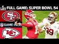 Super Bowl 54 Full Game: Kansas City Chiefs Vs San Fran