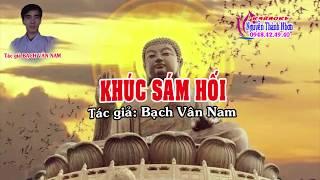 Karaoke Vọng Cổ Phật Giáo KHÚC SÁM HỐI   Song Ca [Tg Bạch Vân Nam]