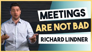How To Lead Effective Team Meetings With Richard Lindner
