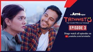 Tathaastu | Episode 3 | An Arre Original Web Series