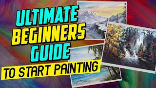 Ultimate Beginners Guide to Start Painting