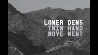 Lower Dens