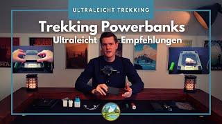 Alles über Trekking Powerbanks - Ultraleicht Empfehlungen 2021