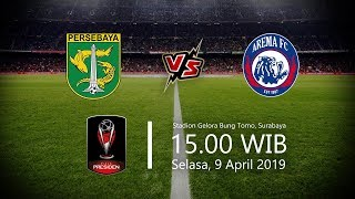 Jadwal Live Streaming Indosiar Final Piala Presiden, Persebaya Vs Arema FC, Selasa Pukul 15.00 WIB