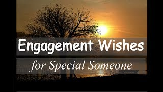 Engagement Wishes For Sister/Brother/Boyfriend/Girlfriend/Fiance/Card/Status–Congratulation Message