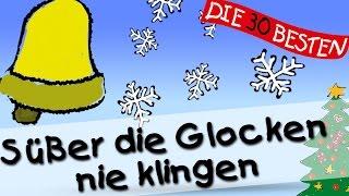 Süßer die Glocken nie klingen - Die besten Weihnachts- und Winterlieder || Kinderlieder