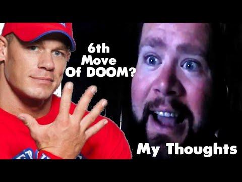 John Cena 6th Move of Doom Thoughts