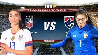FIFA 19   อเมริกา VS ไทย   ฟุตบอลหญิงชิงแชมป์โลก 2019 !! มันส์พร้อมจริง