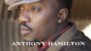 Anthony Hamilton- I did it for sho'