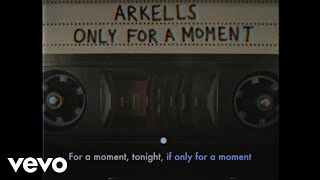 Arkells - Only For A Moment