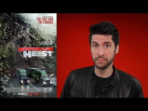 The Hurricane Heist – Movie Review