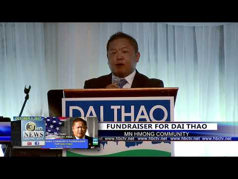 3 HMONG NEWS: (11) DAI THAO SPEAKS AT UNITED WE STAND FUNDRAISING EVENT.