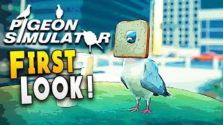 FIRST LOOK : The Most Accurate Poops to Take Over a City - Pigeon Simulator Gameplay