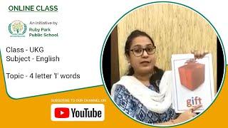 UKG | 4 Letter 'I' Words | English for Kids | Ruby Park Public School Thumbnail