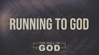 Running to God