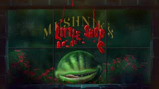 LITTLE SHOP OF HORRORS - AUG 21-26 at the Wells Fargo Pavilion