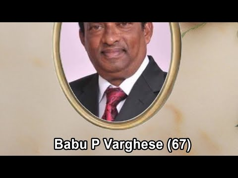 Funeral Service of Babu P Varghese (67)