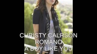 CHRISTY CARLSON ROMANO - A BOY LIKE YOU