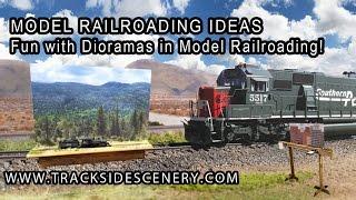 Model Railroading Ideas - Fun With Dioramas!