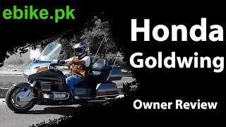 Honda Gold Wing GL1500 1990 | Owner Review | ebike.pk
