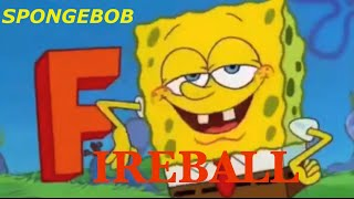 Spongebob Fireball
