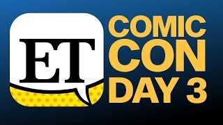 Comic-Con 2018 Day 3 | ET LIVE