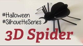 Silhouette Series: Diseño Araña 3D - 3D Spider