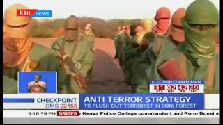 Anti terror strategy to flush out terrorists in Boni forest