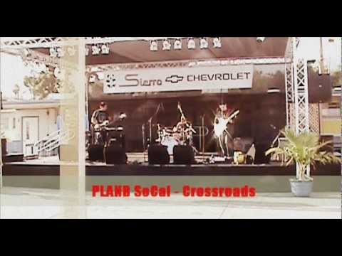 PlanB SoCal Band - Crossroads