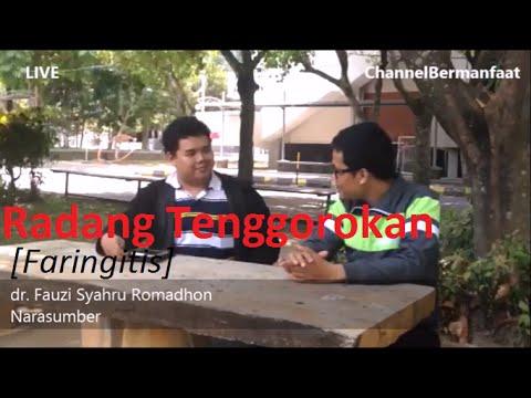 Video Radang Tenggorokan (Faringitis) - dr. Fauzi Syahru R | ChannelBermanfaat