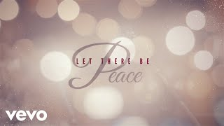 Carrie Underwood - Let There Be Peace (Official Audio Video)