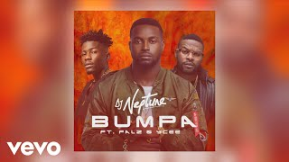 DJ Neptune - Bumpa (Audio) ft. Falz, YCee