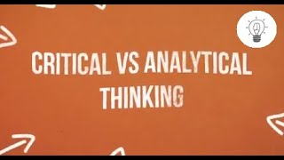 Inventive Instruction: Critical Vs. Analytical Thinking