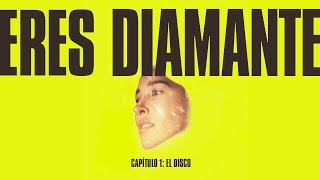 "Eres Diamante (DOCUMENTAL), Episodio 1: ""El Disco"""