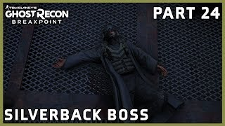 GHOST RECON BREAKPOINT PART 24 - SILVERBACK BOSS - EXTREME DIFFICULTY