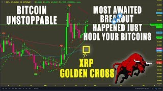 Bitcoin Unstoppable. Most Awaited BTC Breakout Happend. XRP Golden Cross Coming $0.6 soon