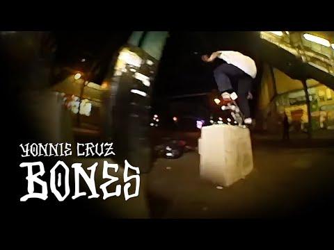 Yonnie Cruz - BONES WHEELS