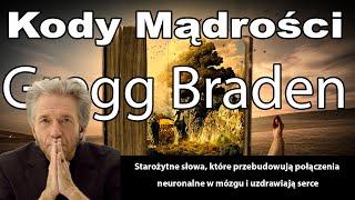 Gregg Braden | Kody Mądrości | polskie napisy